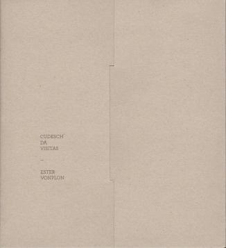 Ester Vonplon - cudesch da visitas, b.frank books, 2012, Zürich – photobooks josef chladek