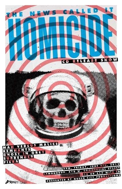 Garrett DeRossett   Work #old #white #homicide #astronaut #print #gig #missouri #black #hardcore #vintage #poster #and #show #skull #midwest #concert #typography