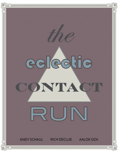 T.H.E. N.O.T.E.S. #andy #run #contact #the #eclectic #poster #schaul