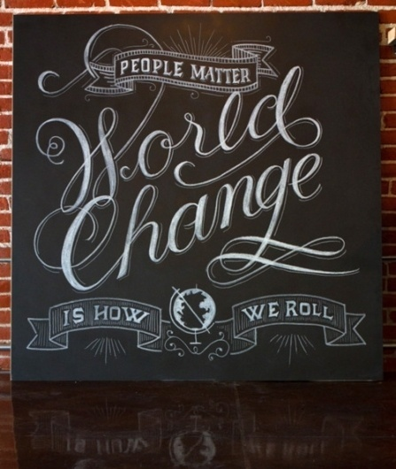 Typeverything.com 'World Change is How I Roll'... - Typeverything #script #drawn #hand #chalk