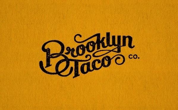 The Design Blog #typography #script #brooklyn taco