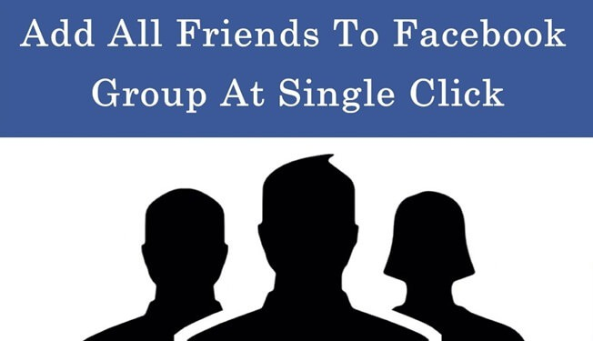 Add All Friends to Facebook Group In One Click