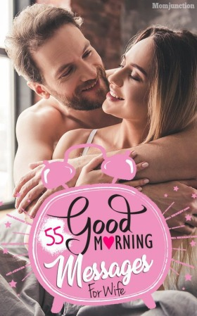 117 Romantic Good Morning Messages for Wife - Good Morning