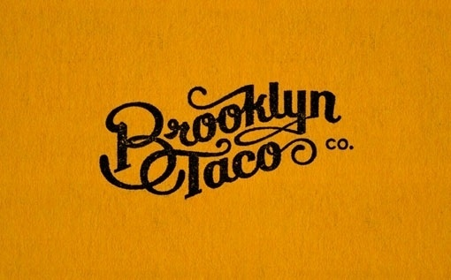 Design Work Life » cataloging inspiration daily #taco #script #brooklyn