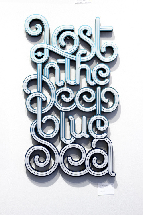 """""""Lost in the Deep blue Sea"""", found onhttp://typostrate.com #type #typography"""