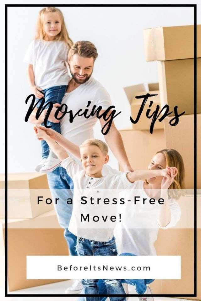 Moving Tips That Will Limit Your Stress