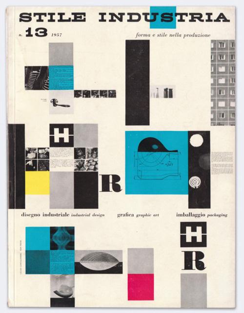 Stile Industria, No. 13Industrial Design, Graphic Art, Packaging, Aug 1957Cover designers: Giulio Confalonieri and Ilio Negrivia Display #cover #layout #design #book