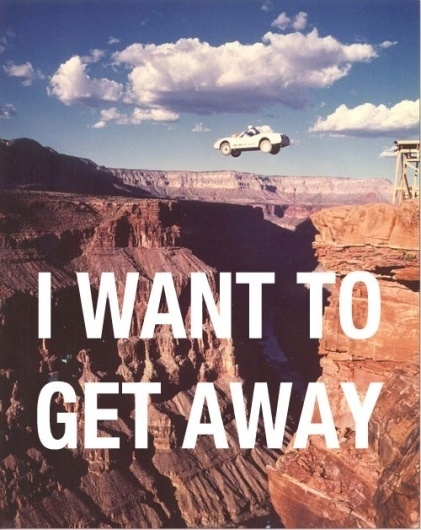Jay Mug — I Want To Get Away #photography #quotes