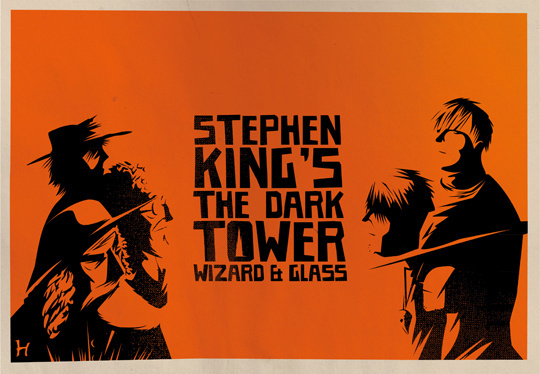 A (for fun) poster for The Dark Tower Novel Wizard and Glass #book #illustration #poster #tower #dark