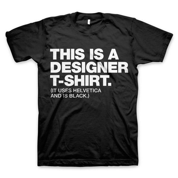 This is a designer t-shirt – Design and Typography T-Shirt #tshirt #tee #designer