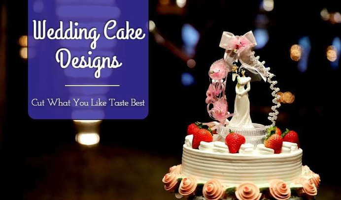 Top 21 Wedding Cake Designs : Cut What You Like Taste Best (Totally Baked Us!)