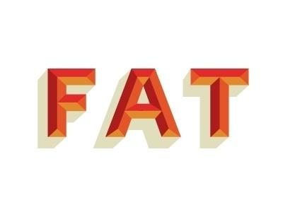 Dribbble - FAT by Ryan Feerer #fat
