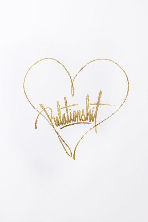 Relationshit #handcrafted #lettering #design #graphic #craftsmanship #type #typography