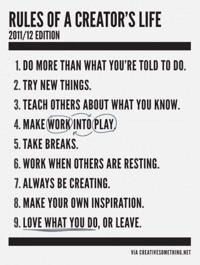 The rules of a creator's life. Creative Ideas & Inspiration #creative #text #white #creativity #rules #black #clean #simple #illustration #and
