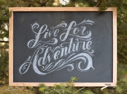 The Phraseology Project #lettering #adventure #woods #design #chalk #phraseology #cabin #typography