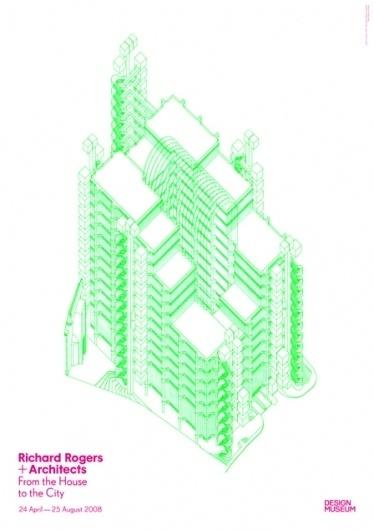 Richard Rogers Exhibition Poster #design #graphic #richard #exhibition #rogers #architecture #poster