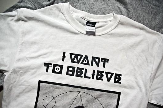 I Want To Believe - Workshop Graphic Design & Print - Leeds, West Yorkshire #type #identity #tshirt #workshop