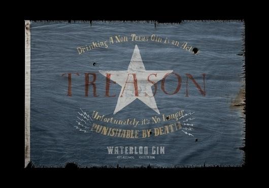Waterloo Gin - Jon Contino, Alphastructaesthetitologist #flag #design #texas #america #typography