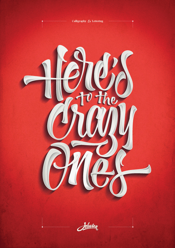 Here's to the crazy ones #type #lettering #poster #typography