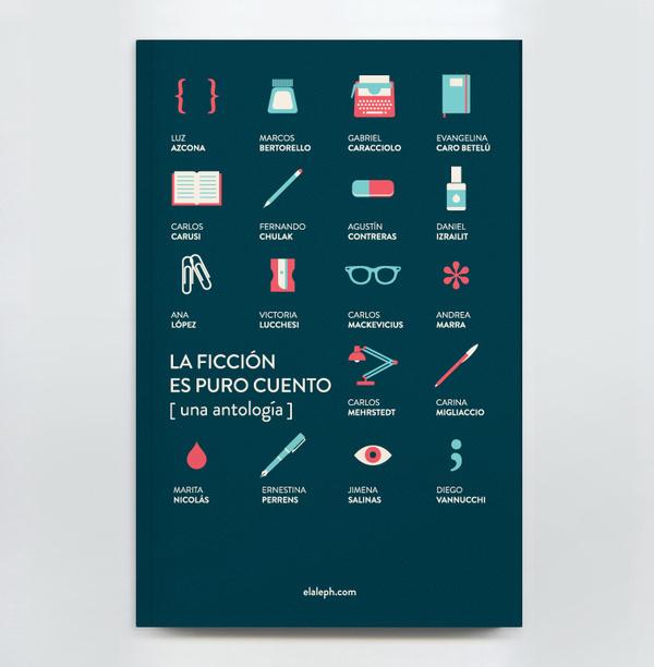 Book Design - La Ficción es Puro Cuento on the Behance Network #book