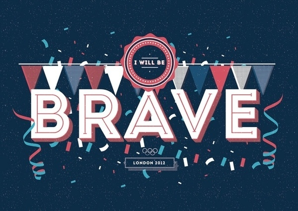 Brave / London 2012 Art Print by Kavan & Co | Society6 #graphic #poster #typography