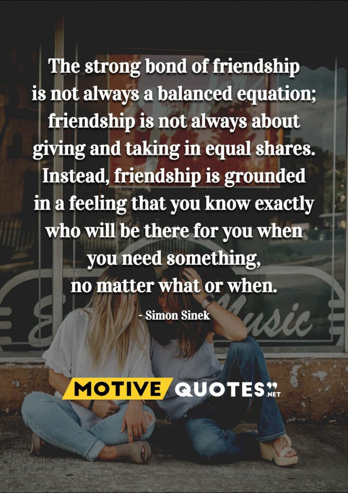 The strong bond of friendship is not always a balanced equation