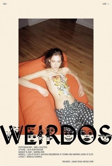 Weirdos   Volt Café   by Volt Magazine #volt #photography #art #fashion #layout #magazine #typography