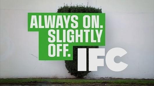 Feel Good Anyway » Work » IFC Main #design #identity #branding #typography