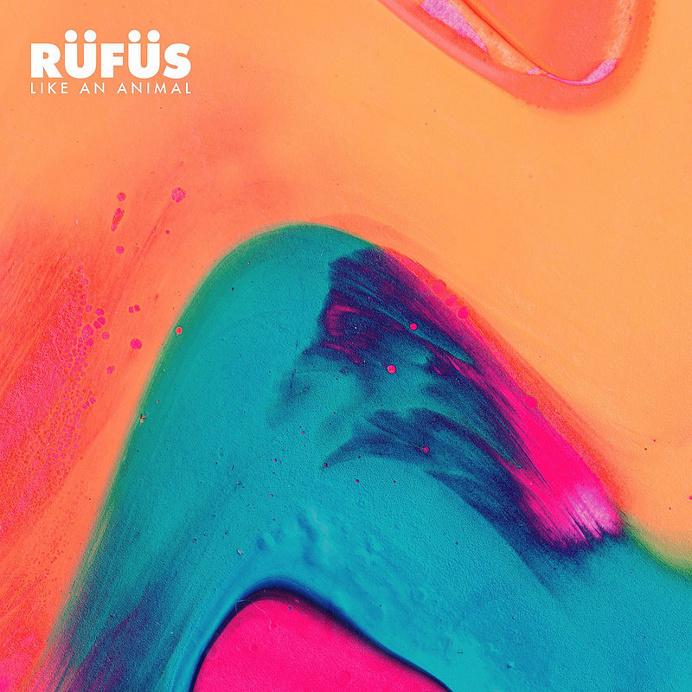 RÜFÜS – Like An Animal music album cover