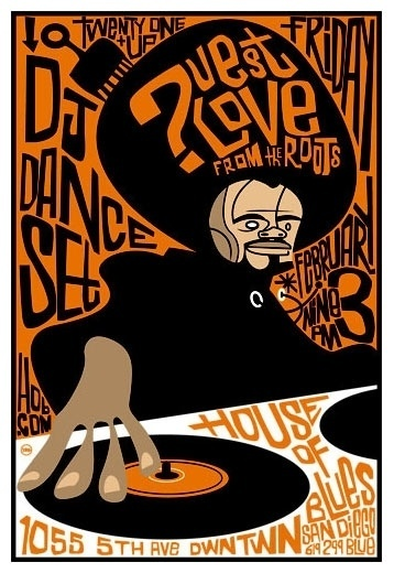 ?uestlove in House of Blues, San Diego 2/3/2006 Scrojo #music #poster
