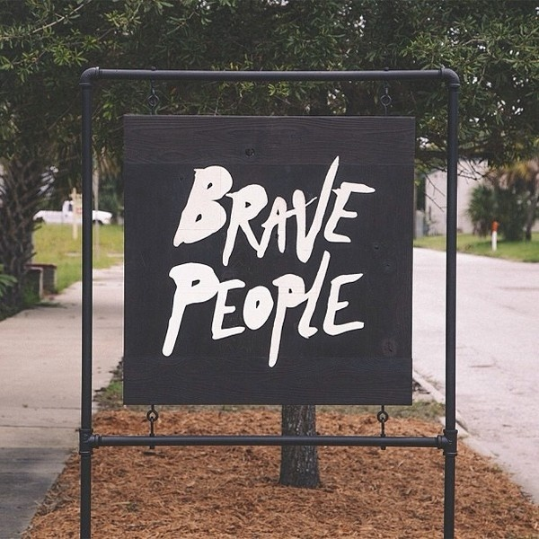 Brave People sign | http://bravepeople.co #print #people #illustration #photography #signage #logo #brave #woodwork #typography