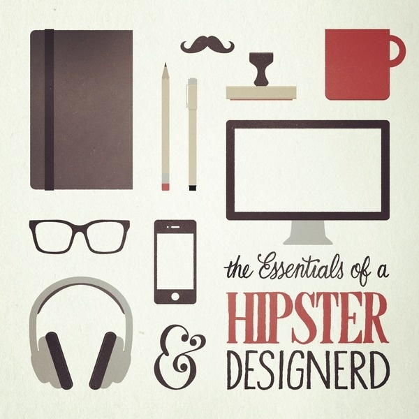http://essentialsof.tumblr.com/post/28557363403/the essentials of a hipster designerd by sean #illustration
