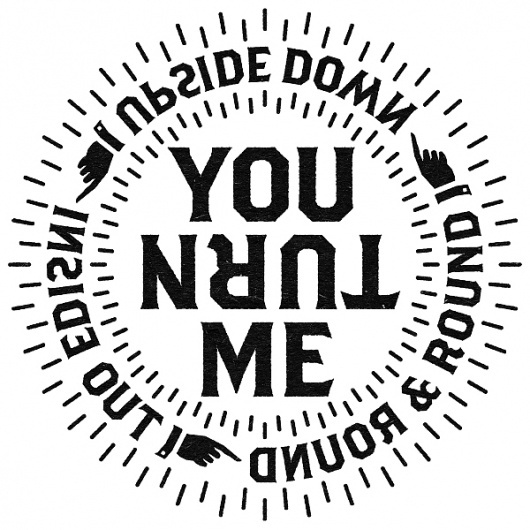 tumblr_m4u982hIH91r6lngio1_1280.jpg (JPEG Image, 600×600 pixels) #down #round #typography #black #out #benny #arts #turn #inside #upside