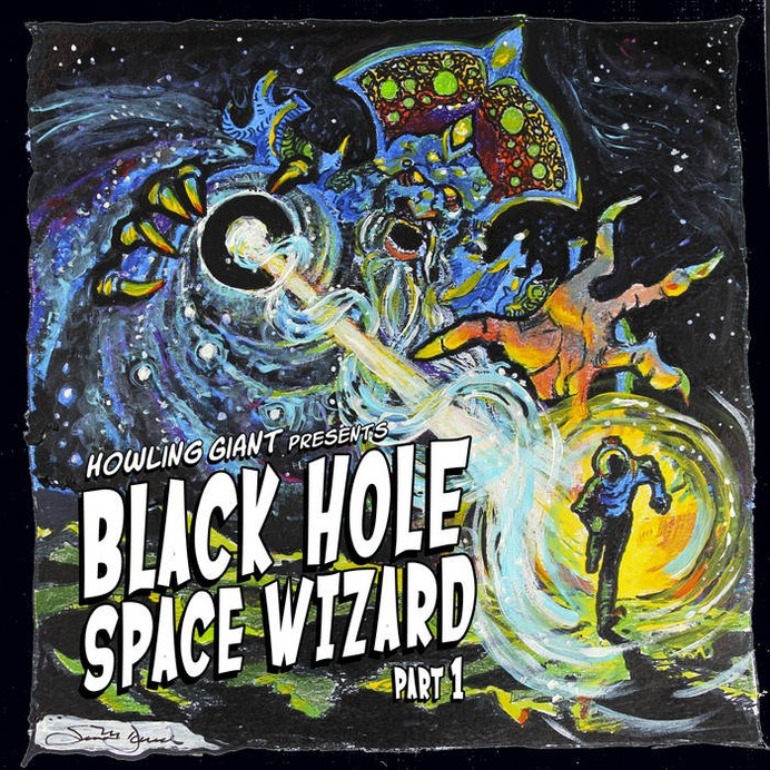 Black Hole Space Wizard: Part 1   Howling Giant