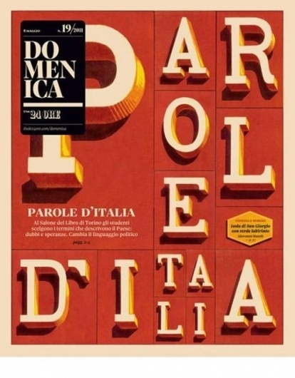 "Typographic Life - Cover for Italian magazine ""Domenica"" ... #red #domenica #cover #type #magazine #typography"