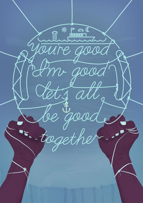 Be Good #motivate #human #illustration #arms #hands #typography