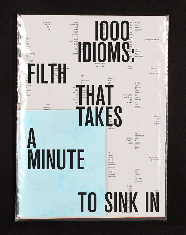 1000 idioms, poster and booklet conceived by Paulius Kaand designed byLaura Klimaite(2012)–Type OnlyUnit Editions #print
