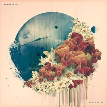 Voyages EP | Thrupence #relaxing #music #beautiful #thrupence #flowers