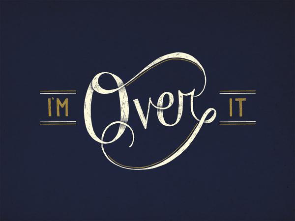 Over_it_web #illustration #typography