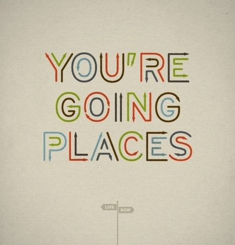 'You're Going Places' by Ed Nacional | Brain Pickings #going #lettering #ed #nacional #places #typography