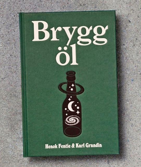 Brygg Öl Karl Granding Henok Fentie book #beer #design #book #cover #illustration