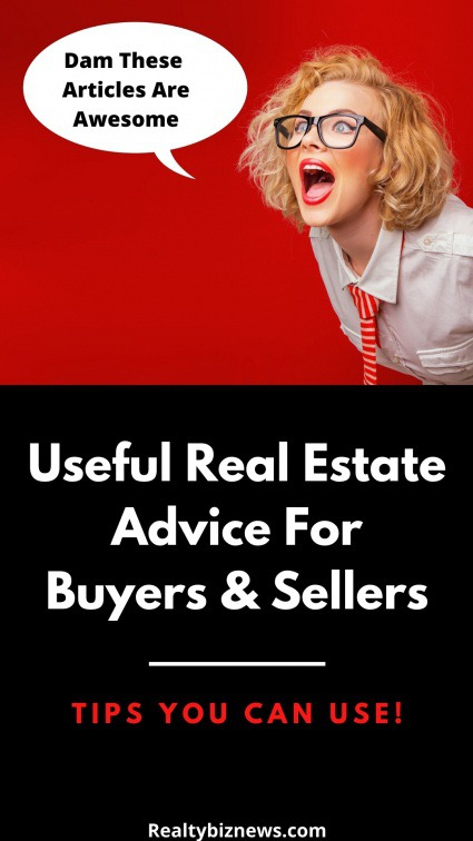 Valuable Real Estate Tips For Buyers and Sellers