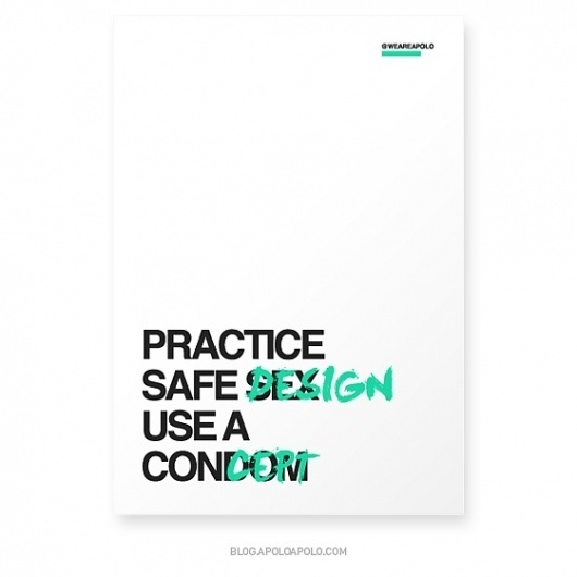 Advice - Apolo Blog #design #poster #condom #sex #cartel #advice