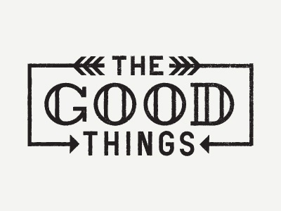 Dribbble - The Good Things by Ryan Feerer #type #arrow