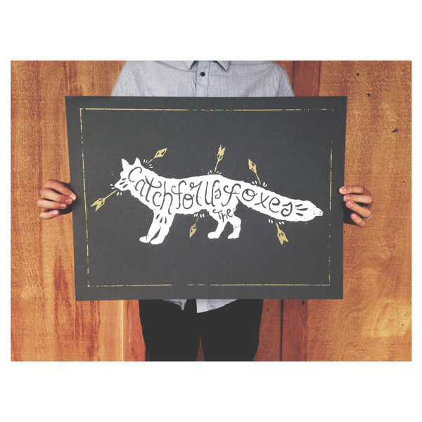 """Image of """"Catch for Us the Foxes"""" #arrows #print #mewithoutyou #fox"""