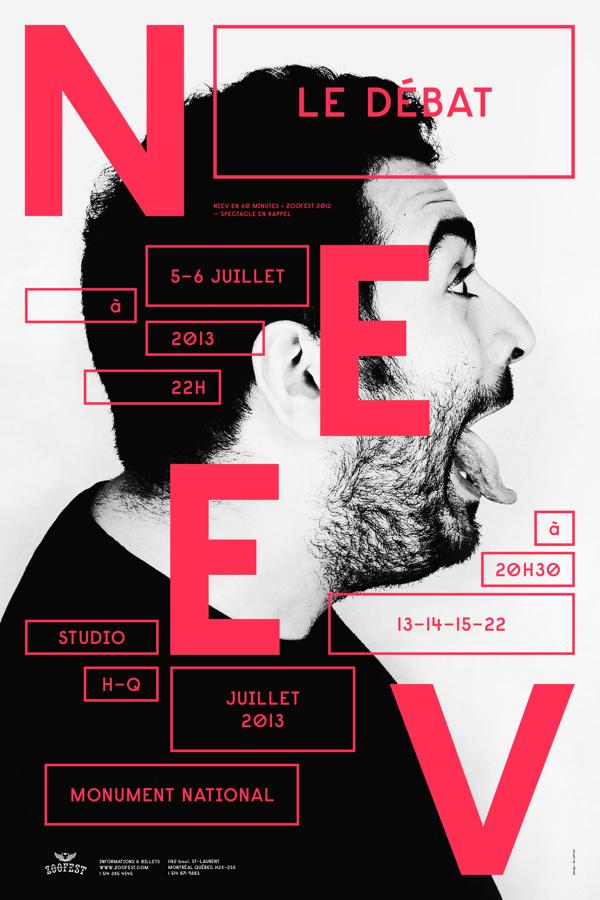 NEEV, THE ETERNAL DEBATE / POSTER SERIES on Behance #poster #montreal #zoofest #neev