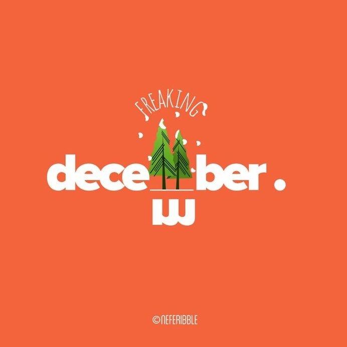 freaking december. #orange #graphic #illustration #december #typography