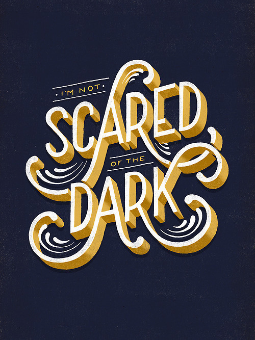 Typeverything.com Scared of the Dark by Lauren Hom #typeverything