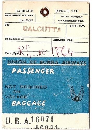 Union of Burma Airways - Calcutta, India | Flickr - Photo Sharing! #baggage #tag #luggage