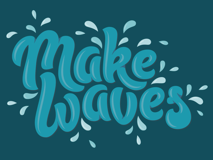 Make Waves #make #water #illustration #liquid #blue #splash #waves #typography